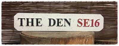 Wood street Football Road Signs. THE DEN SE16.     Millwall FC