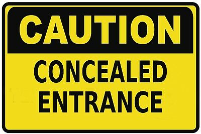Caution Concealed Entrance Metal Sign Work Safety Factory Sizes Available