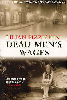Dead Men's Wages by Lilian Pizzichini, Paperback, New Book