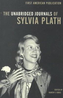 The Unabridged Journals of Sylvia Plath by Sylvia Plath 9780385720250