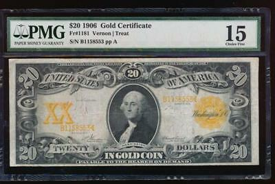 AC Fr 1181 1906 $20 Gold Certificate PMG 15 tougher year