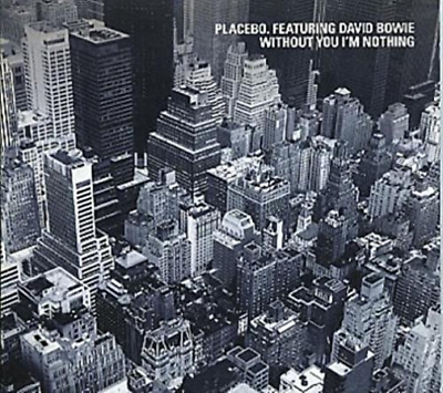 Placebo & D.Bowie-Without You I`M Nothing -Cds-  CD NEU