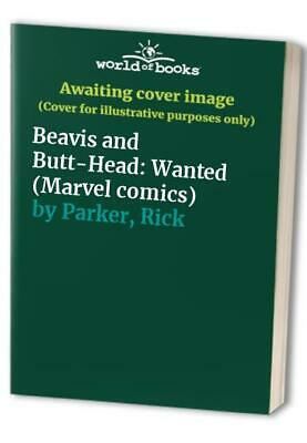 Beavis and Butt-Head: Wanted (Marvel comics) by Parker, Rick Paperback Book The