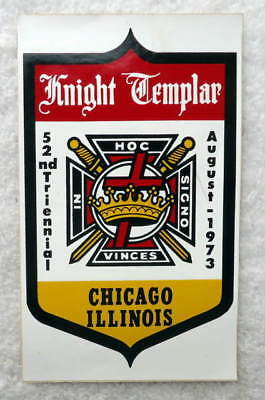 1973 KNIGHT TEMPLAR 52nd TRIENNIAL CHICAGO ILLINOIS DECAL MASONIC #G77