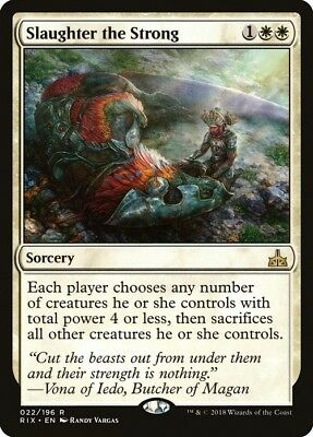 4 x Slaughter the Strong (1 x PLAYSET) ~ Rivals of Ixalan ~ MINT/NearMint ~ MTG