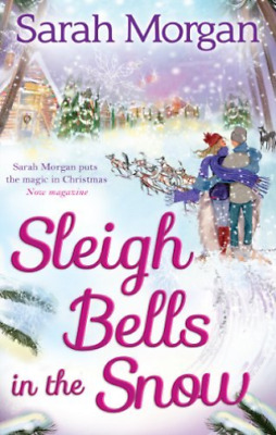 Sleigh Bells In The Snow  BOOK NEW