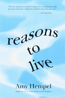 Reasons to Live: Stories by by Hempel, Amy Book The Cheap Fast Free Post