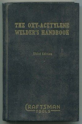 "1944 ""Craftsman Tools"" Hardcover Book: ""The Oxy-Acetylene Welder's Handbook"""