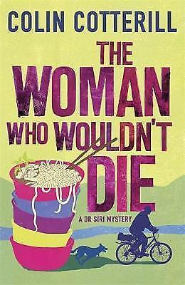 The Woman Who Wouldn't Die by Colin Cotterill (Paperback) New Book