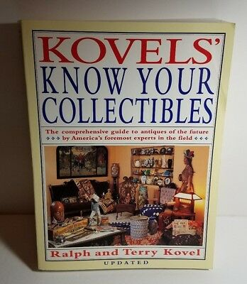 Kovels' Know Your Collectibles: Guide to Antiques of the Future by the Kovels