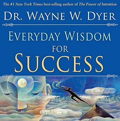 Everyday Wisdom For Success by Dyer, Dr Wayne W. Paperback Book The Cheap Fast