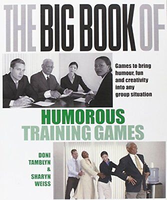 The Big Book of Humorous Training Games (UK Editio... by Weiss, Sharyn Paperback