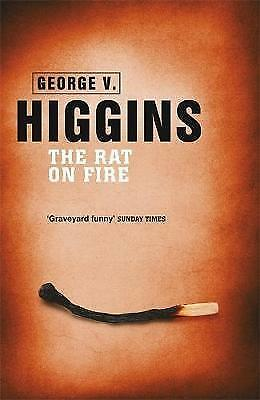 The Rat on Fire by George V. Higgins (Paperback) New Book