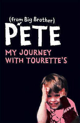 Pete: My Journey with Tourettes by Pete Bennett (Paperback) New Book