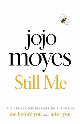 Still Me: Discover the love story that captured a million hearts by Moyes, Jojo