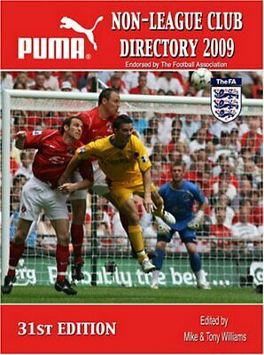 Non-League Club Directory 2009 by Williams, Tony Paperback Book The Cheap Fast