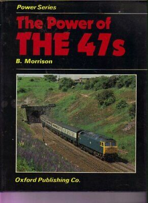 THE POWER OF THE 47s by Morrison, Brian Hardback Book The Cheap Fast Free Post