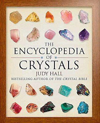 The Encyclopedia of Crystals, New Edition by Hall, Judy Book The Cheap Fast Free