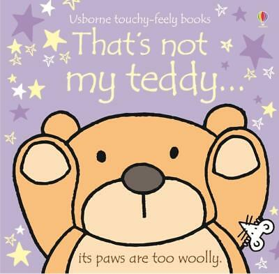 NEW That's Not My Teddy Board Book By Fiona Watt Board Book Free Shipping