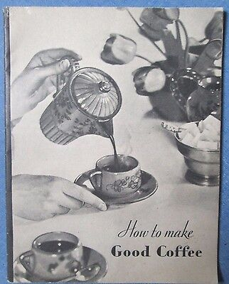 Vintage 1929 Maxwell House How To Make Good Coffee Recipe Booklet