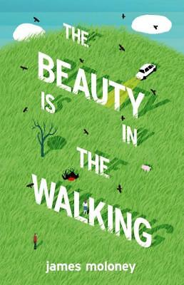 NEW The Beauty is in the Walking By James Moloney Paperback Free Shipping