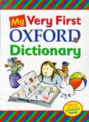 My Very First Oxford Dictionary By Claire Kirtley,OUP, Georgie  .9780199105021