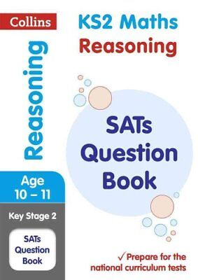 KS2 Maths - Reasoning SATs Question Book 2018 Tests by Collins KS2 9780008201630