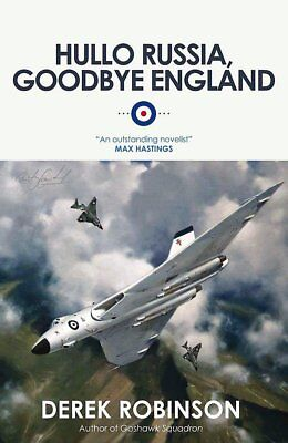 Hullo Russia, Goodbye England, Robinson, Derek, New condition, Book