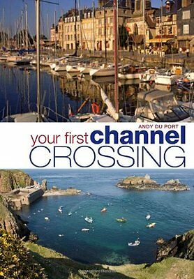 YOUR FIRST CHANNEL CROSSING Sailing Yachting Book NEW Sailboat No Reserve!