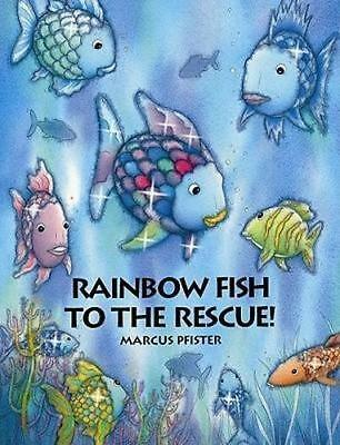 NEW The Rainbow Fish to the Rescue By Marcus Pfister Hardcover Free Shipping