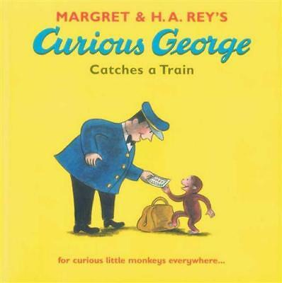 NEW Curious George Catches a Train By Magrey Rey Paperback Free Shipping