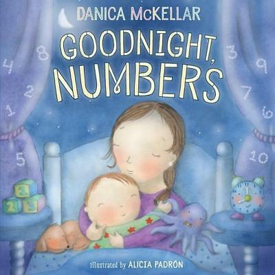 NEW Goodnight, Numbers By Danica McKellar Hardcover Free Shipping