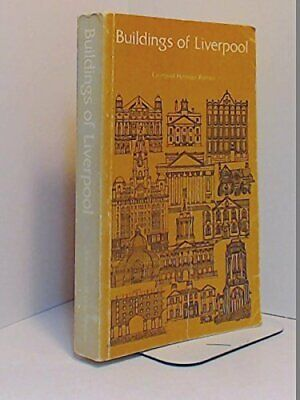 Buildings of Liverpool by Liverpool Heritage Bureau Book The Cheap Fast Free