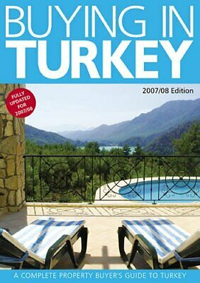 Buying in Turkey: A Complete Property Buyer's Gu... by Dominic Whiting Paperback