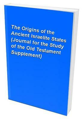 The Origins of the Ancient Israelite States (Journal for the Study o... Hardback