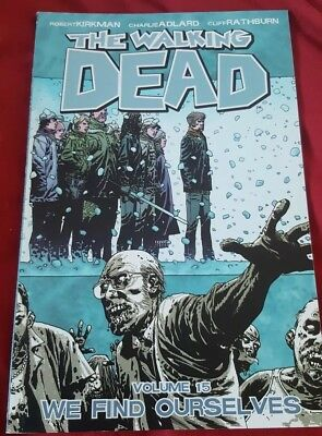 The Walking Dead Graphic Novel Volume 15 We Find Ourselves Used