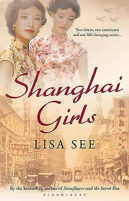 Shanghai Girls by Lisa See (Paperback) New Book