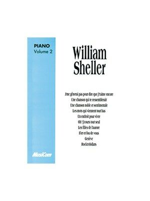 William Sheller: Volume 2. Piano & Vocal Sheet Music