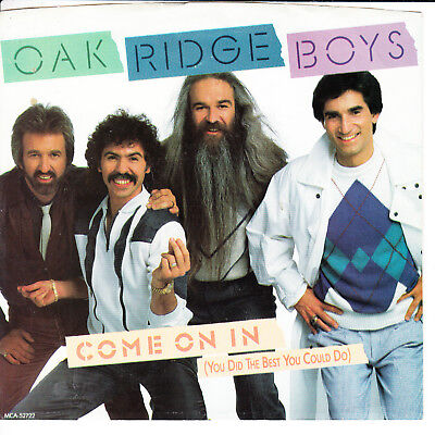 THE OAK RIDGE BOYS Come On In (You Did The Best You Could) VG(+) 45 RPM P/S VG+