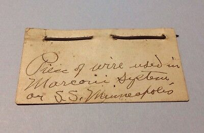 Identified Marconi System Wire Artifact, S. S. Minneapolis