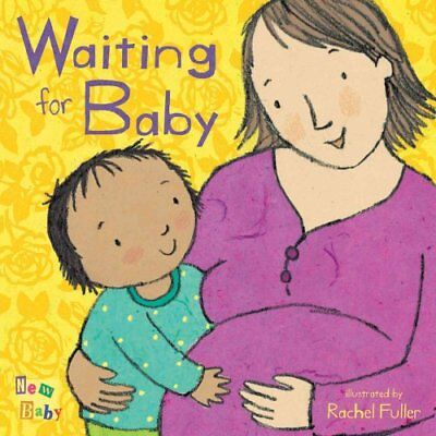 Waiting for Baby by Rachel Fuller 9781846432750 (Board book, 2009)