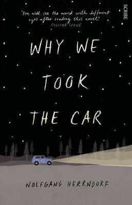 NEW Why We Took the Car By Wolfgang Herrndorf Paperback Free Shipping