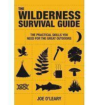 Wilderness Survival Guide by Joe O'Leary (Paperback) New Book