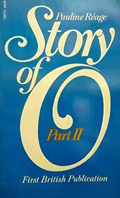 Reage,pauline-Story Of O Part Two  Book New