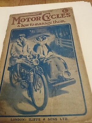 Motor Cycles & how to manage them. Thirteenth edition circa 1909 book. Very rare