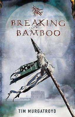 Breaking Bamboo by Tim Murgatroyd (Paperback) New Book