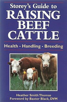 STOREY'S GUIDE TO RAISING BEEF CATTLE ~ Health, Handling, Breeding ~ As New!!!
