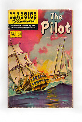 Classics Illustrated #70  (Hrn 167) The Pilot