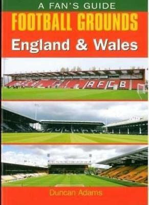 Fan's Guide: Football Grounds - England & Wales By Duncan Adams