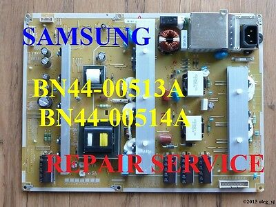 BN44-00513A BN44-00514A Power Supply Boards REPAIR SERVICE Samsung